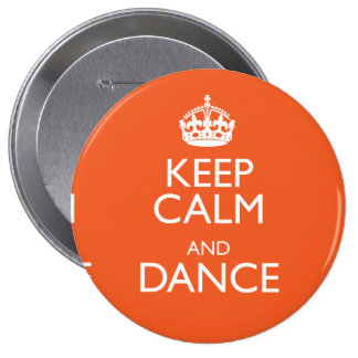 KEEP CALM AND DANCE PINS