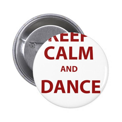 Keep Calm and Dance Buttons