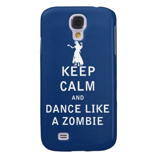 Keep Calm and Dance Like a Zombie Samsung Galaxy S4 Covers