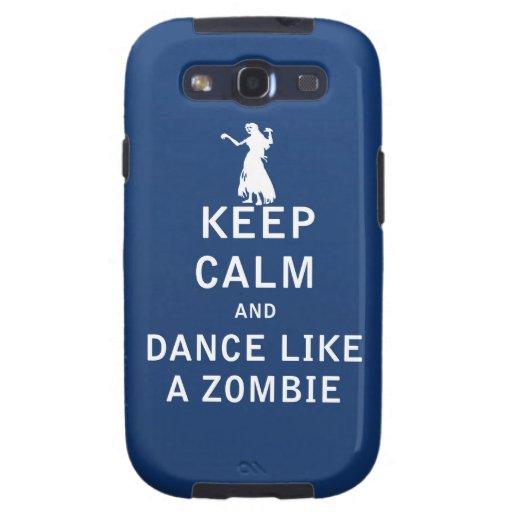 Keep Calm and Dance Like a Zombie Samsung Galaxy SIII Case