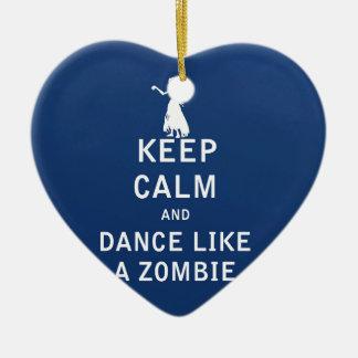 Keep Calm and Dance Like a Zombie Ceramic Ornament
