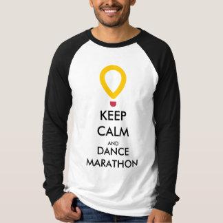 KEEP CALM AND DANCE MARATHON ON LONG SLEEVE T-Shirt