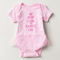 Keep calm and dance on baby tutu bodysuit for girl