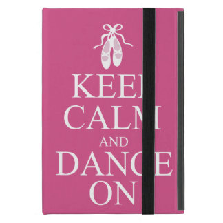 Keep Calm and Dance On Ballerina Shoes Pink Case For iPad Mini