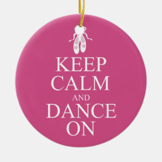 Keep Calm and Dance On Ballerina Shoes Pink Ceramic Ornament
