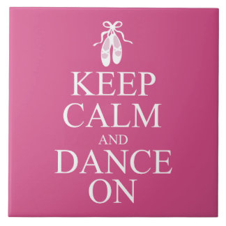 Keep Calm and Dance On Ballerina Shoes Pink Ceramic Tile
