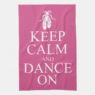 Keep Calm and Dance On Ballerina Shoes Pink Kitchen Towel