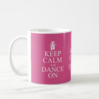 Keep Calm and Dance On Ballerina Shoes Pink Mugs