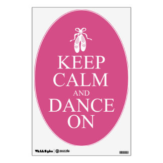 Keep Calm and Dance On Ballerina Shoes Pink Wall Skin