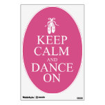 Keep Calm and Dance On Ballerina Shoes Pink Room Graphics
