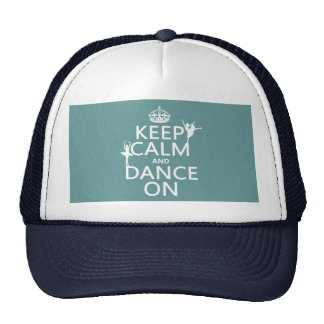 Keep Calm and Dance On (ballet) (all colors) Trucker Hat