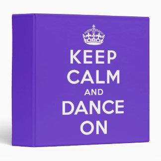 Keep Calm and Dance On Binder