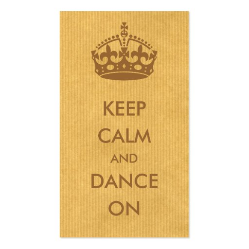 Keep calm and dance on brown kraft paper business card for Brown paper business cards