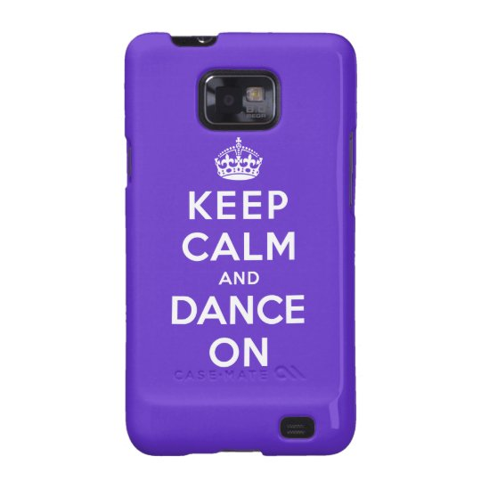 Keep Calm and Dance On Galaxy SII Cover