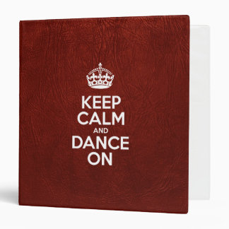 Keep Calm and Dance On - Glossy Red Leather Vinyl Binders