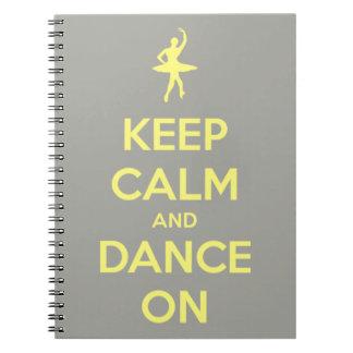 Keep Calm and Dance On Grey on Yellow Journal