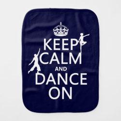 Burp Cloth with Keep Calm and Dance On design
