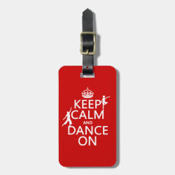Small Luggage Tag with leather strap with Keep Calm and Dance On design
