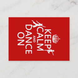 with Keep Calm and Dance On design