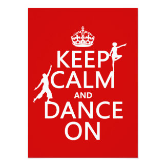 Keep Calm and Dance On (in all colors) Card