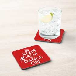 Beverage Coaster with Keep Calm and Dance On design