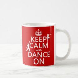 Classic White Mug with Keep Calm and Dance On design