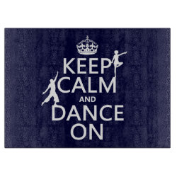 Decorative Glass Cutting Board 15'x11' with Keep Calm and Dance On design