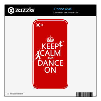 Keep Calm and Dance On (in all colors) iPhone 4 Skins