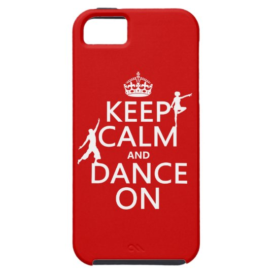 Keep Calm and Dance On (in all colors) iPhone SE/5/5s Case