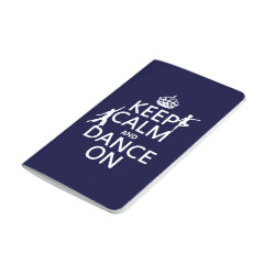 Pocket Journal with Keep Calm and Dance On design