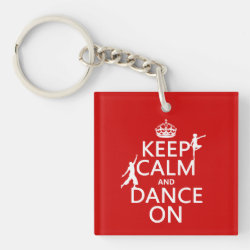 Square Keychain with Keep Calm and Dance On design