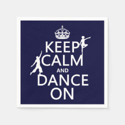 Paper Napkins with Keep Calm and Dance On design