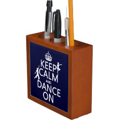 Desk Organizer with Keep Calm and Dance On design
