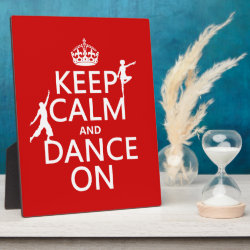 Photo Plaque 8' x 10' with Easel with Keep Calm and Dance On design