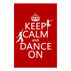 Matte Poster with Keep Calm and Dance On design