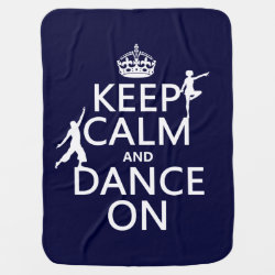 Baby Blanket with Keep Calm and Dance On design