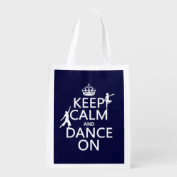 Reusable Grocery Bag with Keep Calm and Dance On design