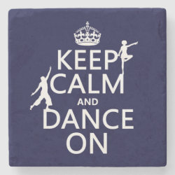 Marble Coaster with Keep Calm and Dance On design