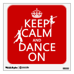 Walls 360 Custom Wall Decal with Keep Calm and Dance On design