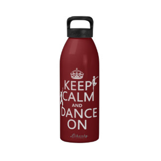 Keep Calm and Dance On in all colors Drinking Bottles