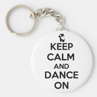 Keep Calm and Dance On Keychain