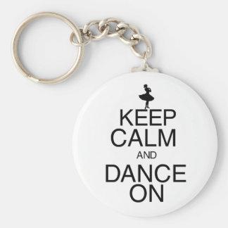 Keep Calm and Dance On Key Chain