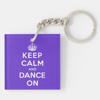 Keep Calm and Dance On Acrylic Keychain