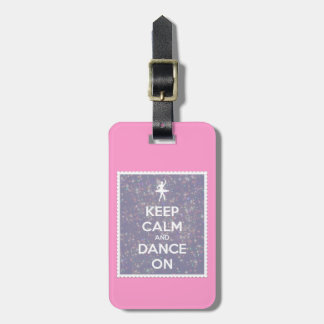 Keep Calm and Dance On Lavender Bokeh Luggage Tag