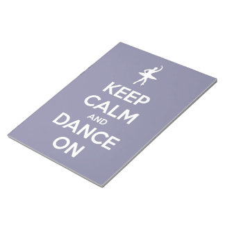 Keep Calm and Dance On Lavender Large Notepad