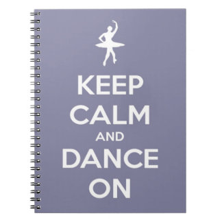 Keep Calm and Dance On Lavender Spiral Notebook