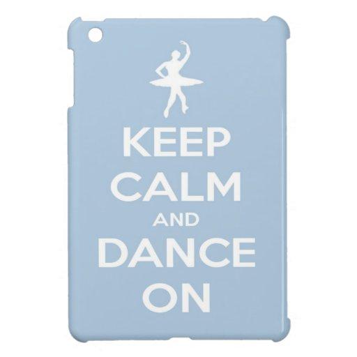 Keep Calm and Dance On Light Blue iPad Mini Cases