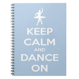 Keep Calm and Dance On Light Blue Spiral Notebooks