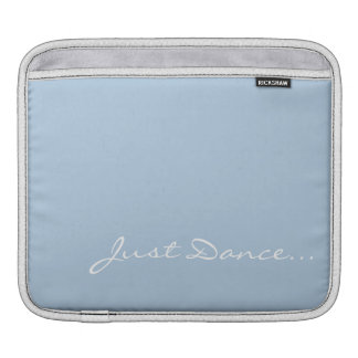 Keep Calm and Dance On Light Blue Sleeve For iPads