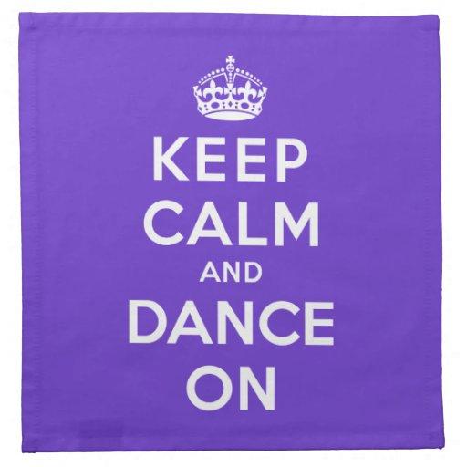 Keep Calm and Dance On Napkins